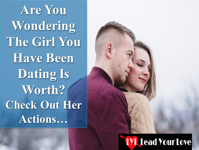 How to find a girl worth dating